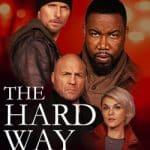 The Hard Way