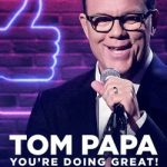 Tom Papa- You are Doing Great